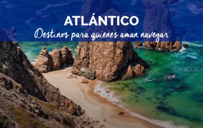 Cuándo navegar en el Atlántico